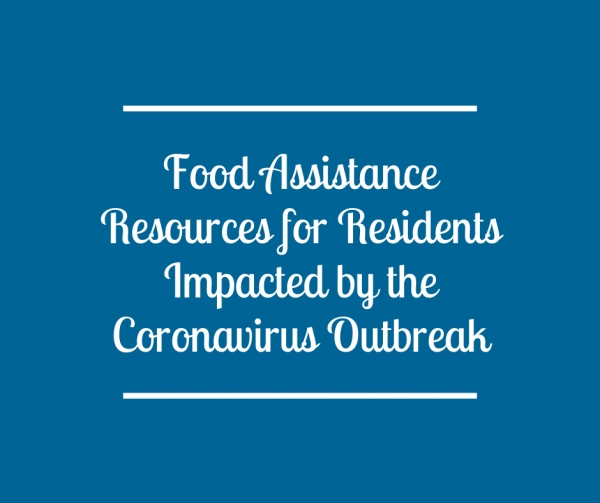 Food Assistance Resources for Residents Impacted by the Coronavirus Outbreak