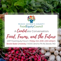 Join us for:  A CANDIDate Conversation: Food, Farms, and the Future of Prince George's
